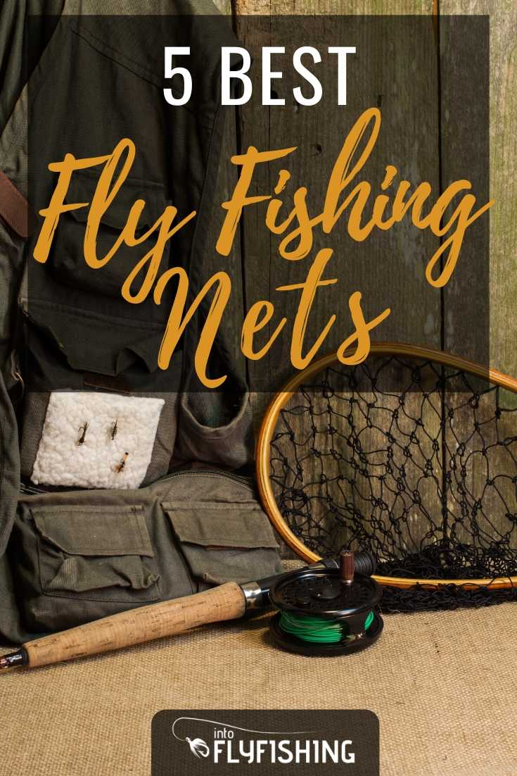 5 Best Fly Fishing Nets