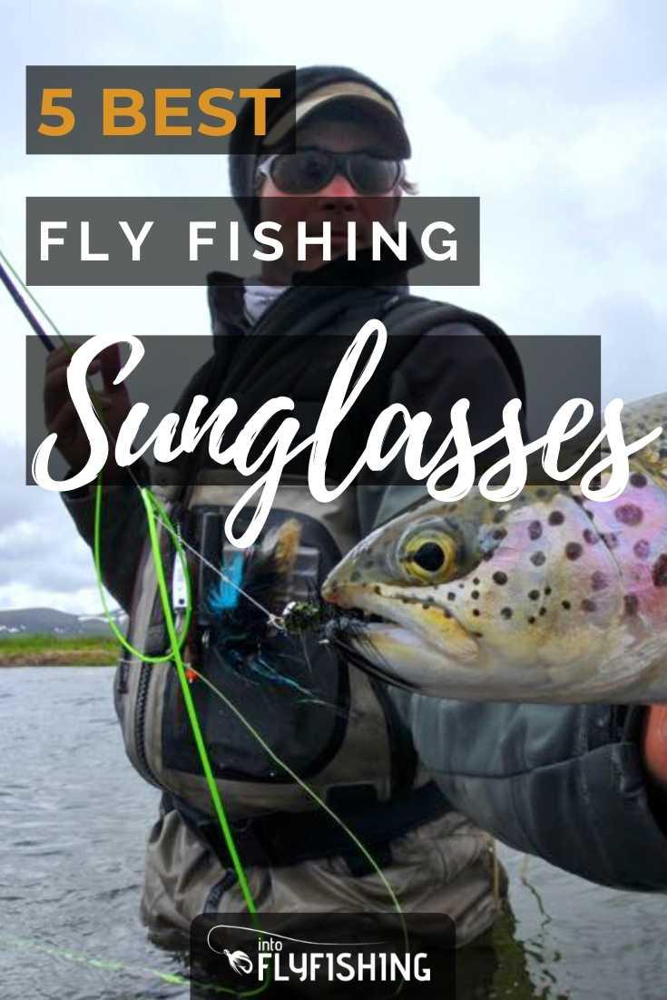 5 Best Fly Fishing Sunglasses