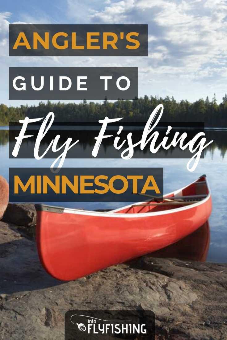 Angler's Guide To Fly Fishing Minnesota