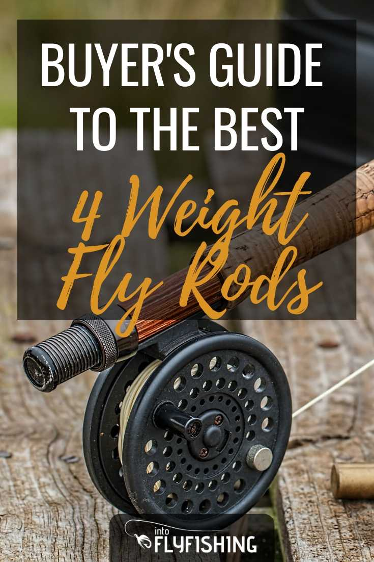 Buyer's Guide To The Best 4 Weight Fly Rods