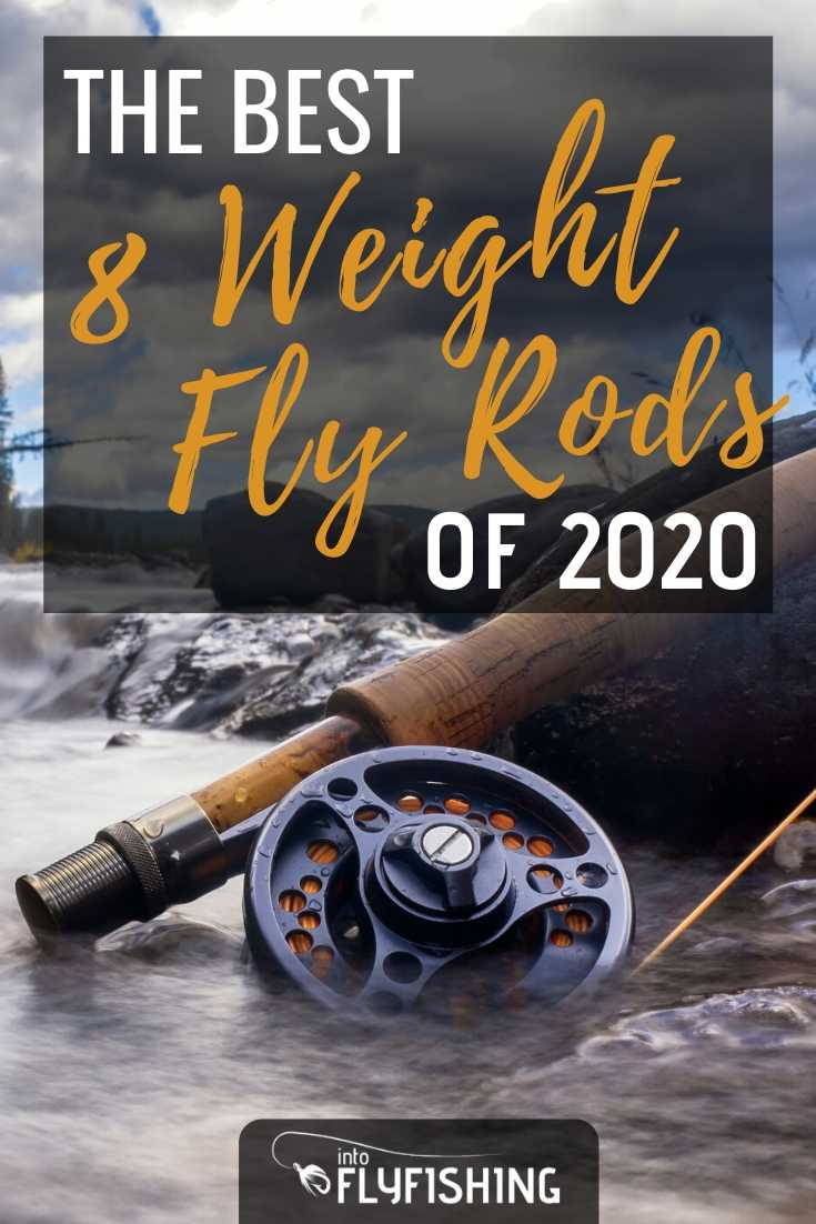Buyer's Guide for Best 8 Weight Fly Rods