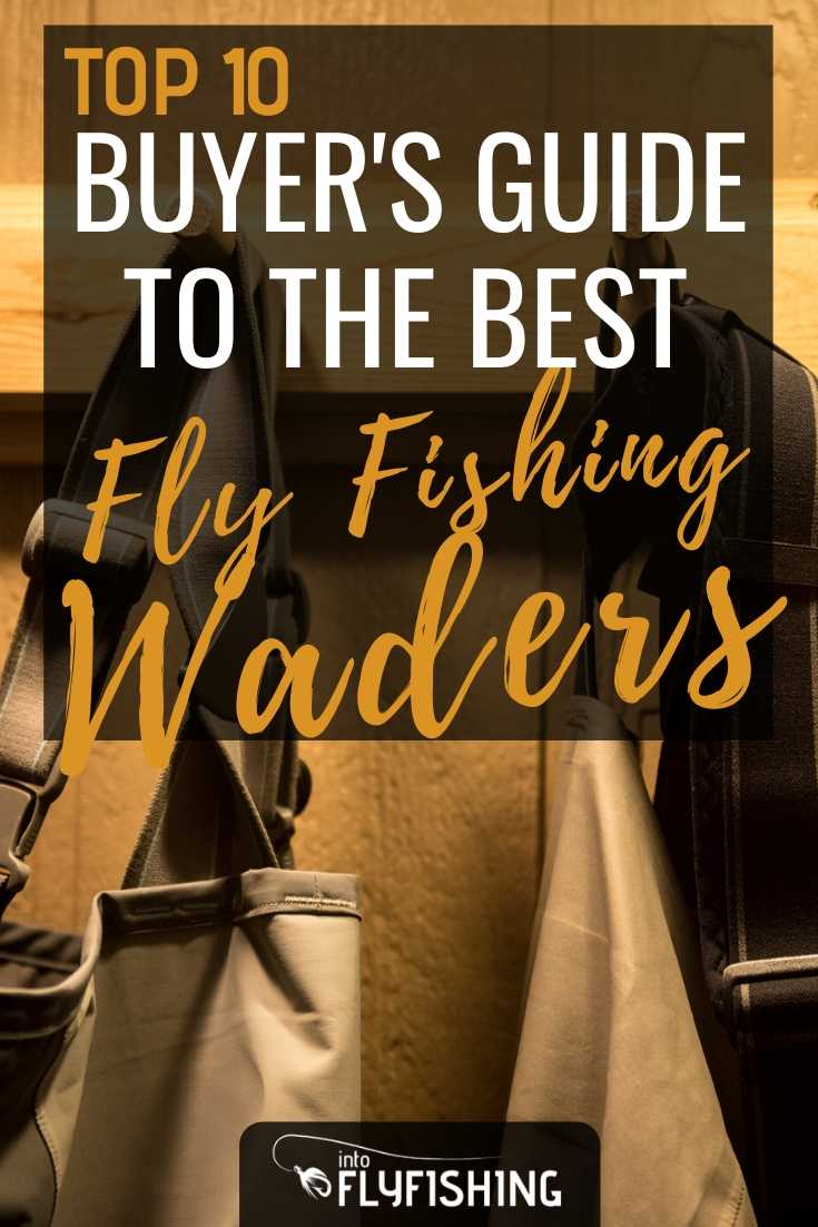 Buyer's Guide To The Top 10 Best Fly Fishing Waders