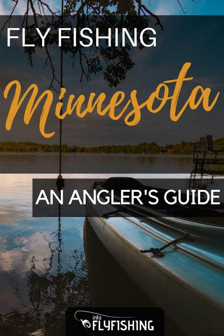 Fly Fishing Minnesota: An Angler's Guide