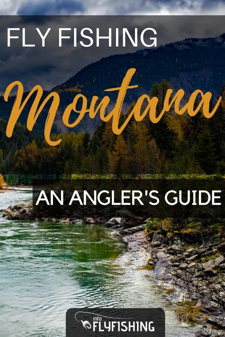 Fly Fishing Montana: An Angler's Guide