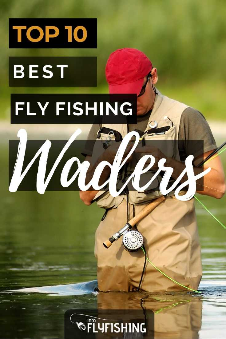 Top 10 Best Fly Fishing Waders