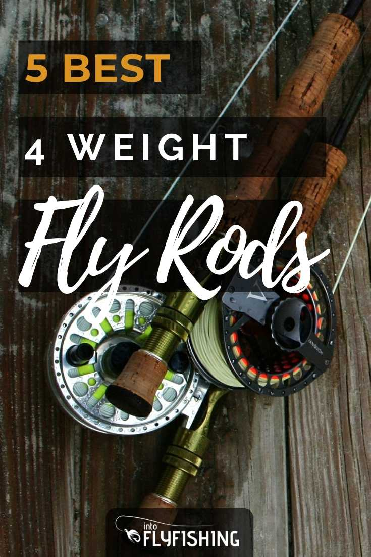 Top 5 Best 4 Weight Fly Rods
