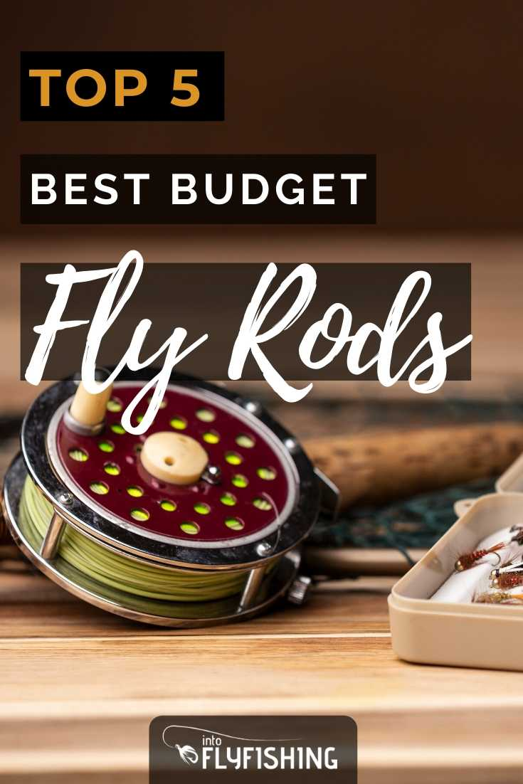 Top 5 Best Budget Fly Rods