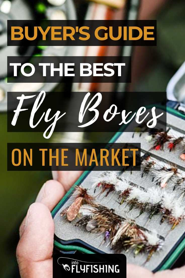 Buyer's Guide To The Best Fly Boxes On The Market