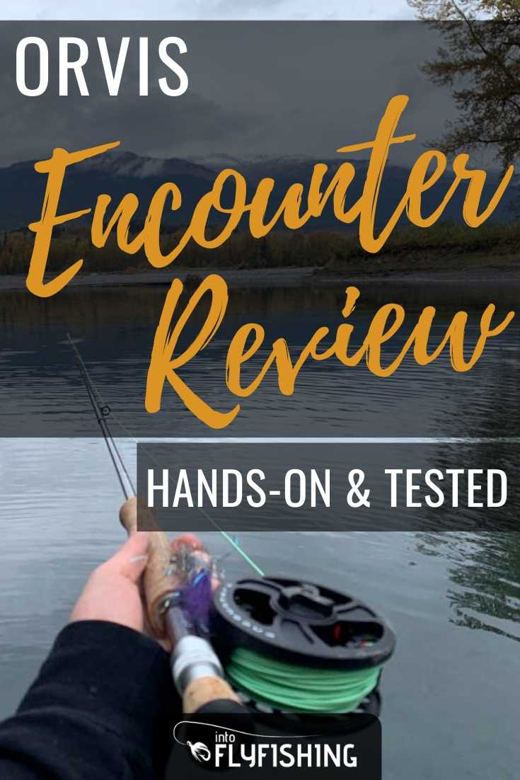 Orvis Encounter Review Hands-On & Tested