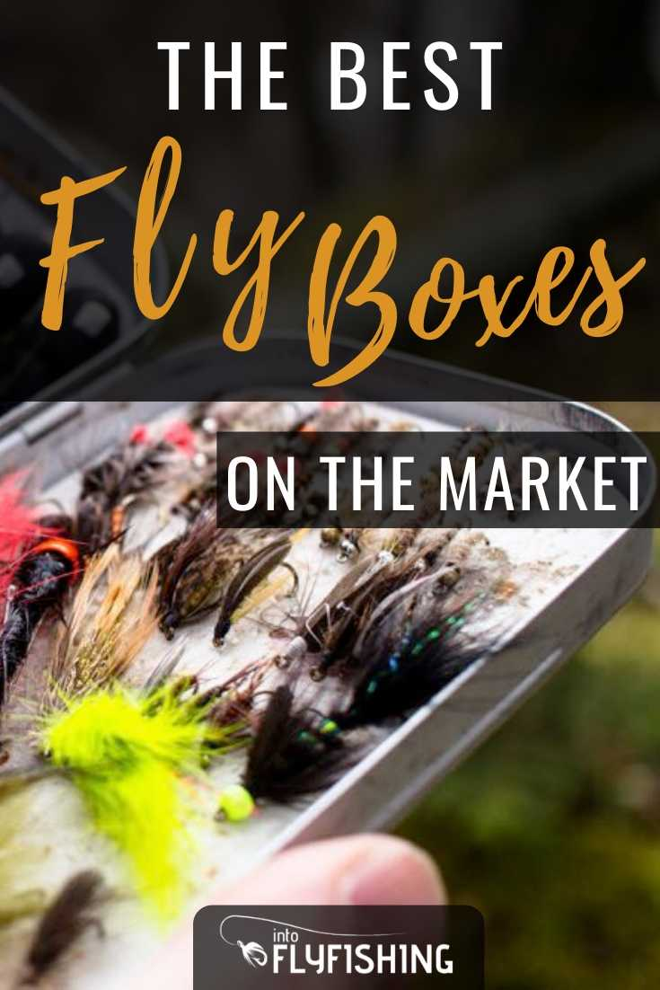 The Best Fly Boxes On The Market
