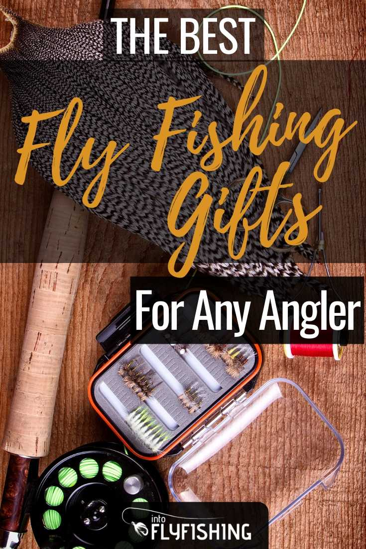 The Best Fly Fishing Gifts For Any Angler