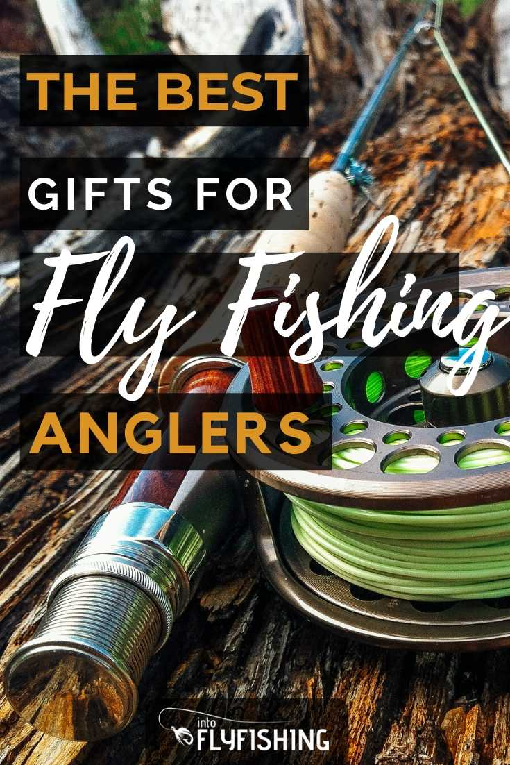The Best Gifts For Fly Fishing Anglers