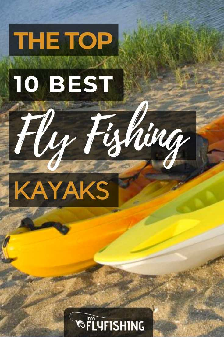 The Top 10 Best Fly Fishing Kayaks