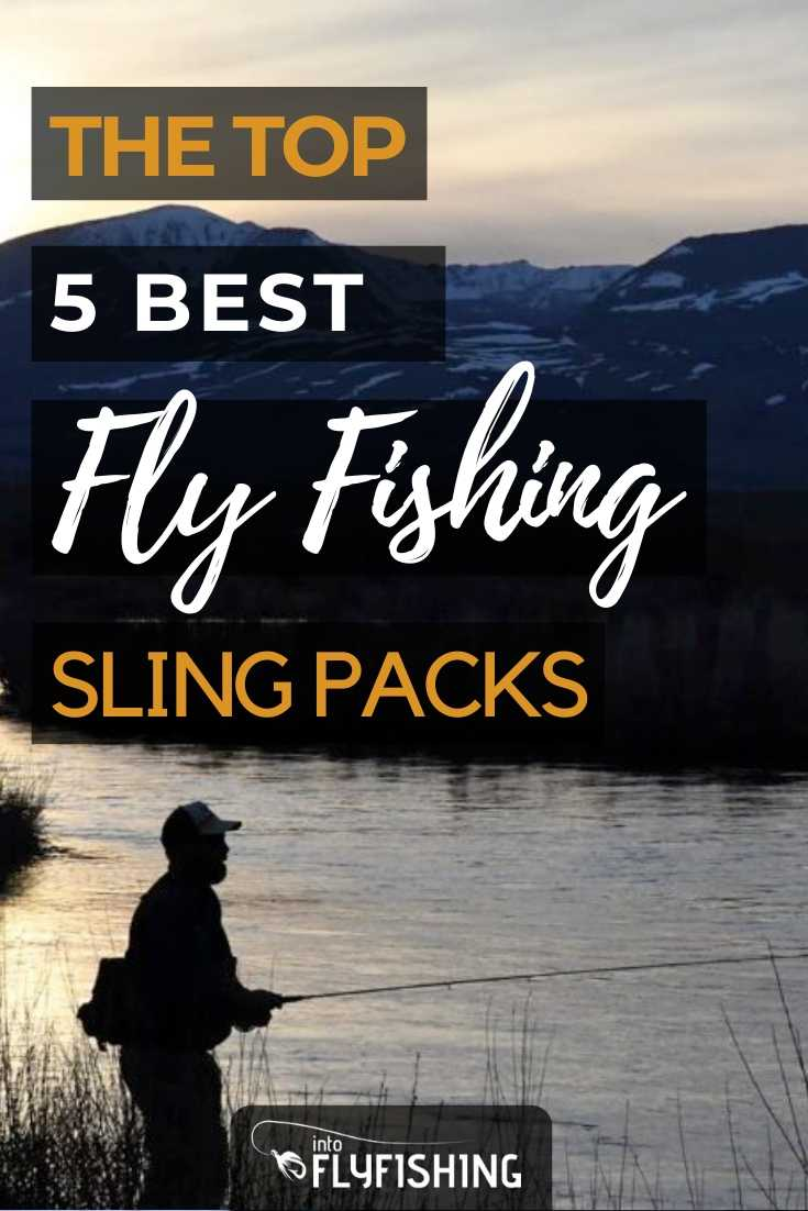 The Top 5 Best Fly Fishing Sling Packs
