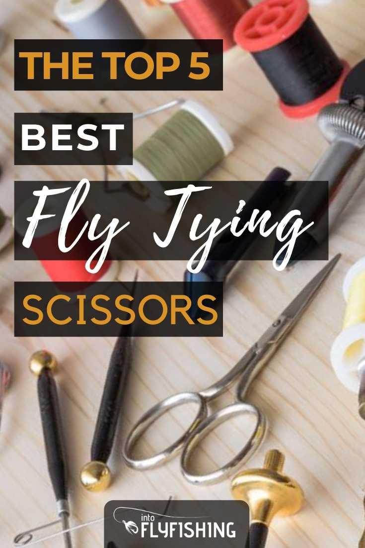 The Top 5 Best Fly Tying Scissors