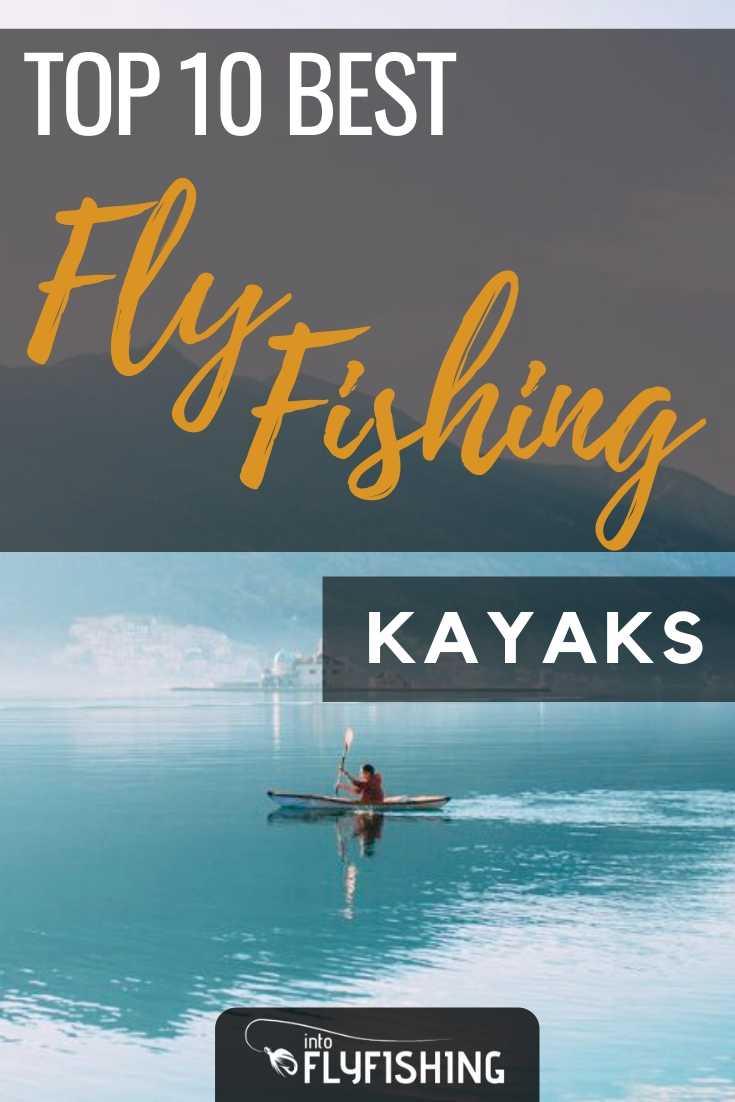 Top 10 Best Fly Fishing Kayaks