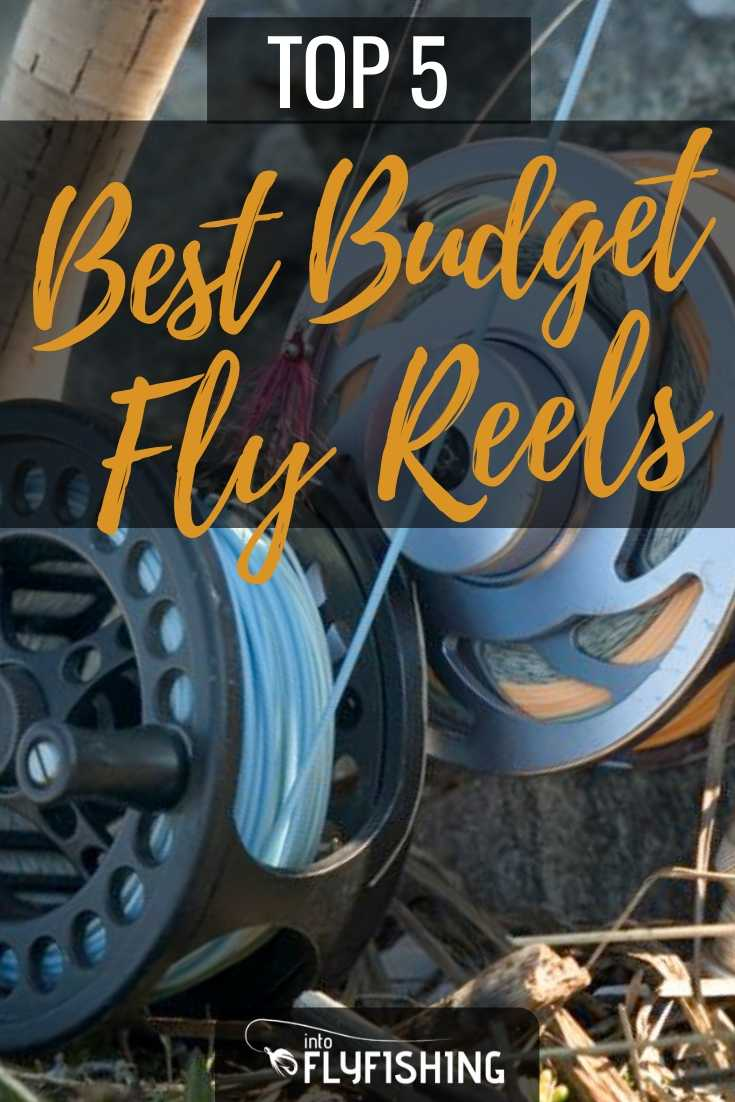 Top 5 Best Budget Fly Reels