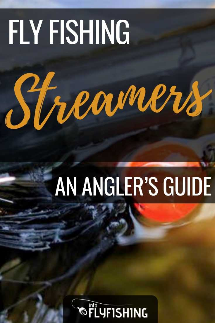 An Angler's Guide To Fly Fishing Streamers