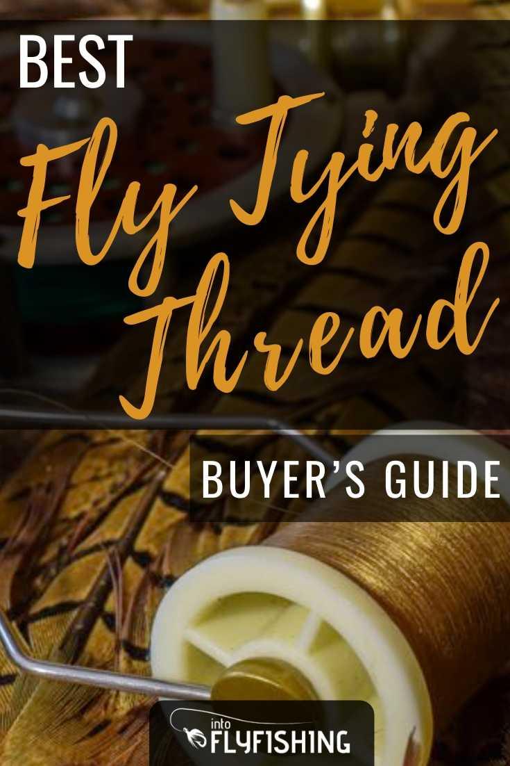 Best Fly Tying Thread Buyer's Guide