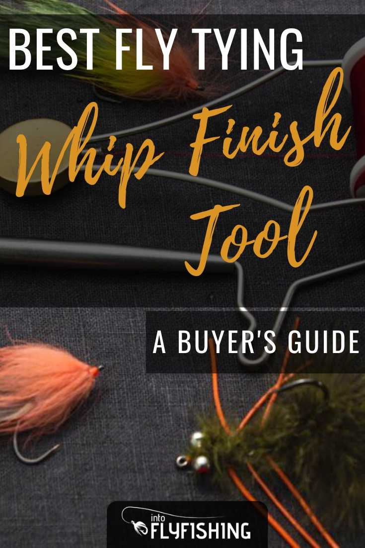 Best Fly Tying Whip Finish Tool A Buyer's Guide