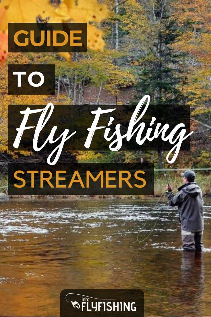 Guide To Fly Fishing Streamers