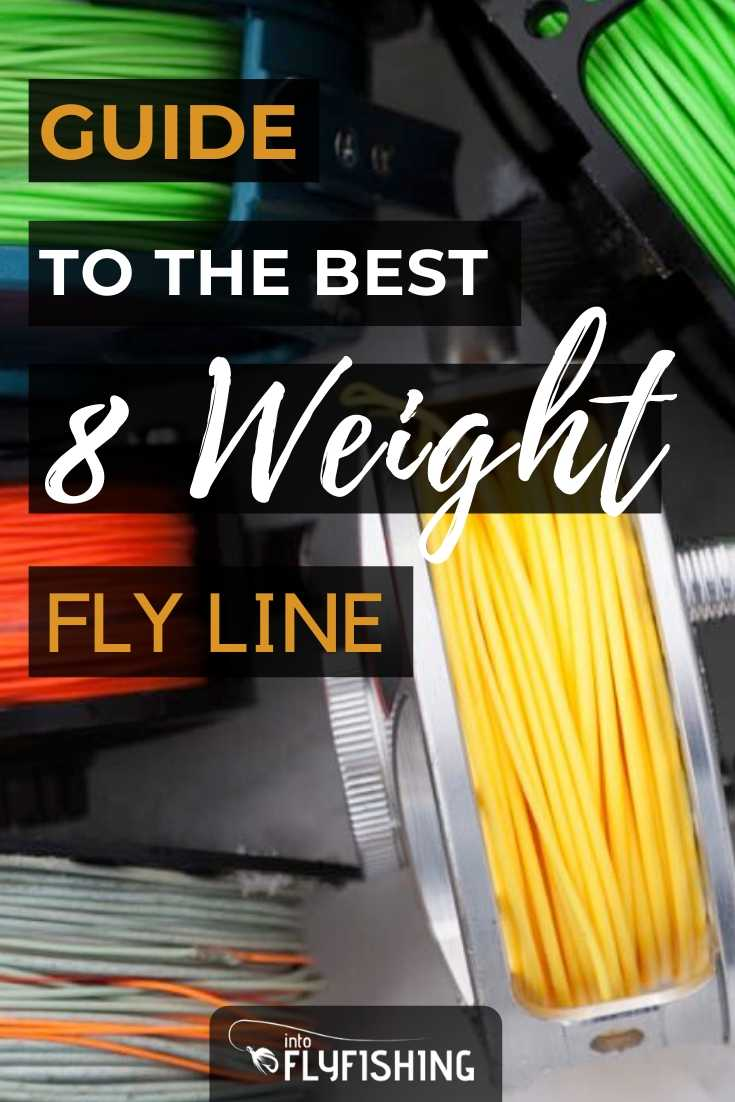 Guide To The Best 8 Weight Fly Line