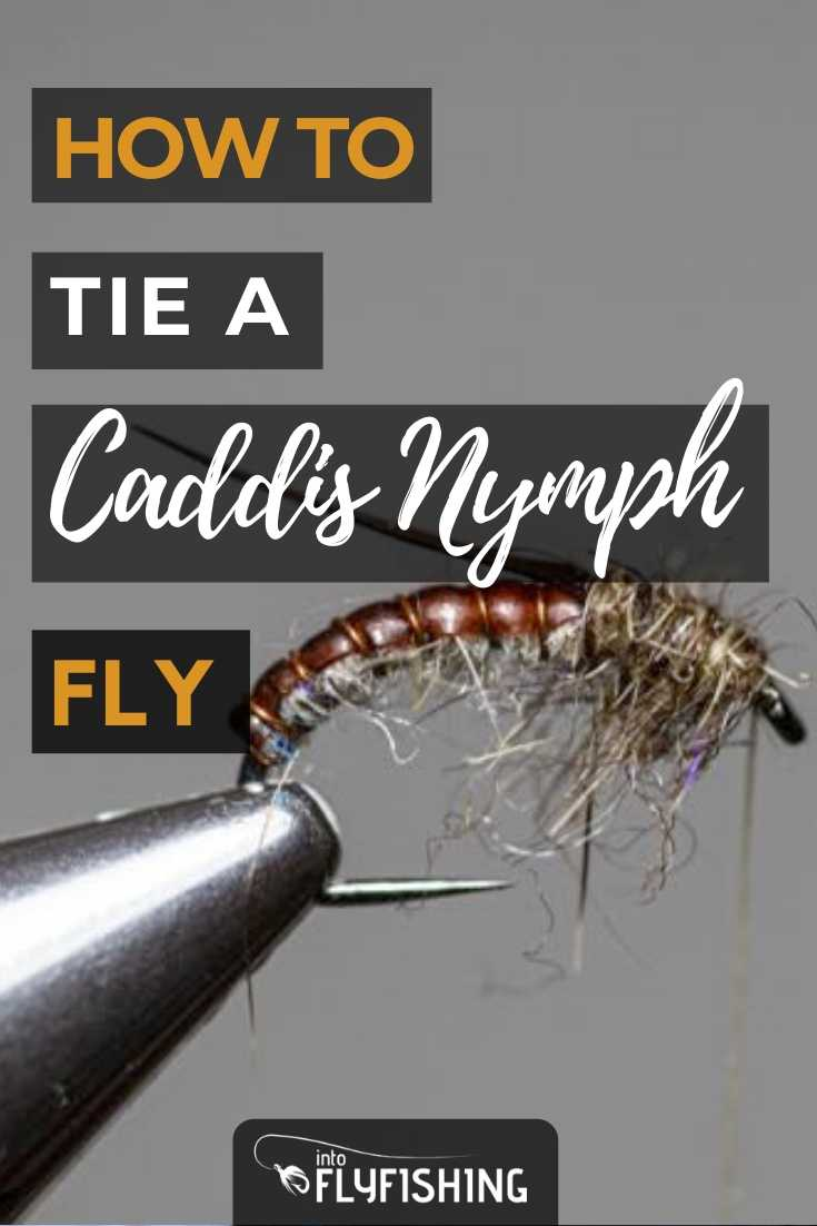 How To Tie A Caddis Nymph Fly