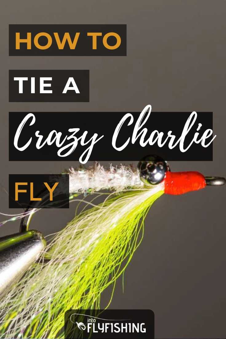 How To Tie A Crazy Charlie Fly