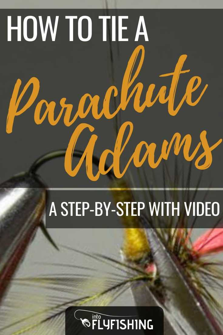 How To Tie A Parachute Adams A Step-By-Step With Video