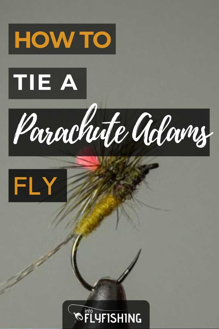 How To Tie A Parachute Adams Fly