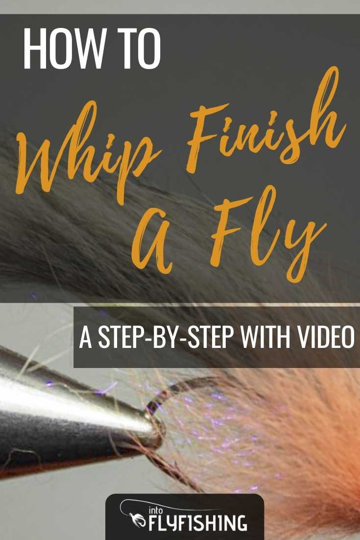 How To Whip Finish A Fly A Step-By-Step With Video