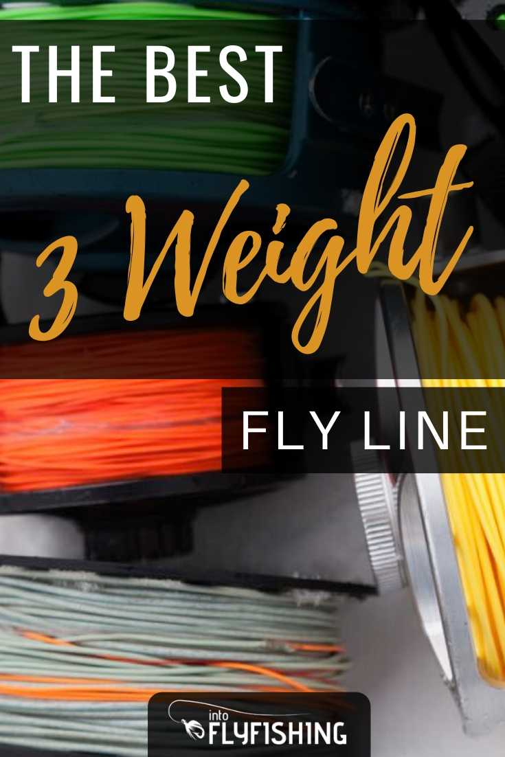 The Best 3 Weight Fly Line