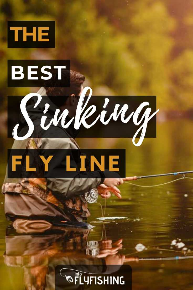 The Best Sinking Fly Line