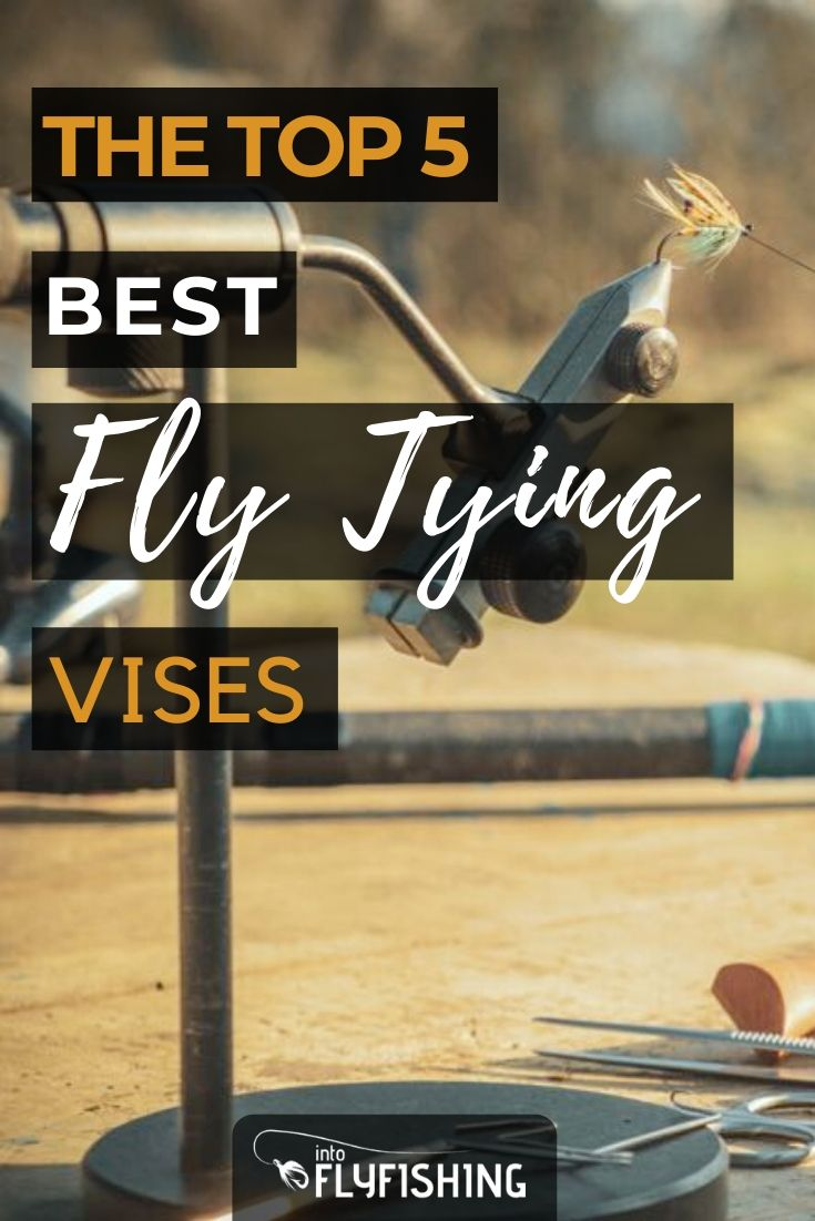 The Top 5 Best Fly Tying Vises
