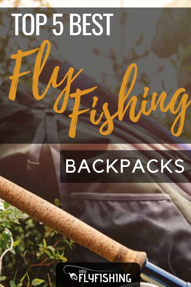 Top 5 Best Fly Fishing Backpacks
