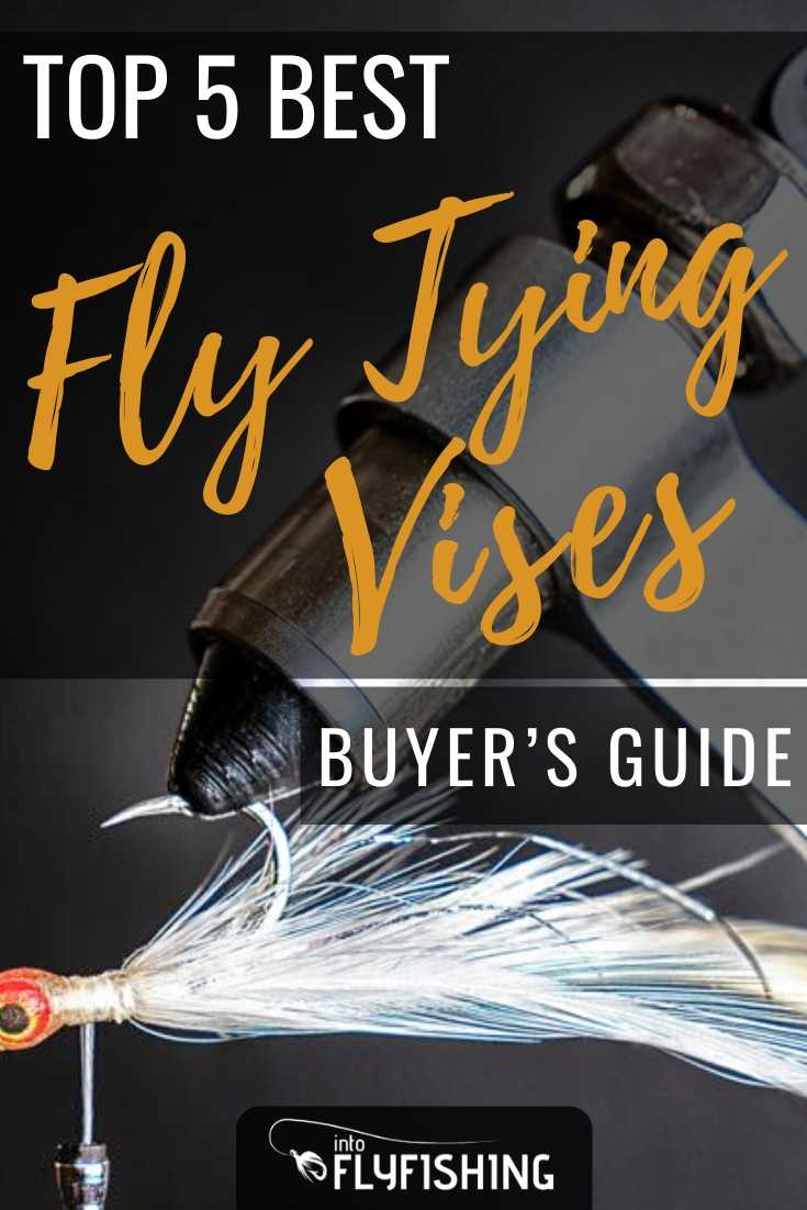 Top 5 Best Fly Tying Vises Buyer's Guide