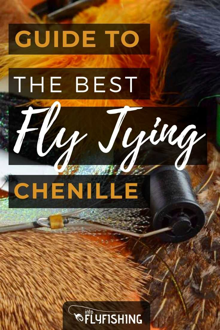 Guide To The Best  Fly Tying Chenille