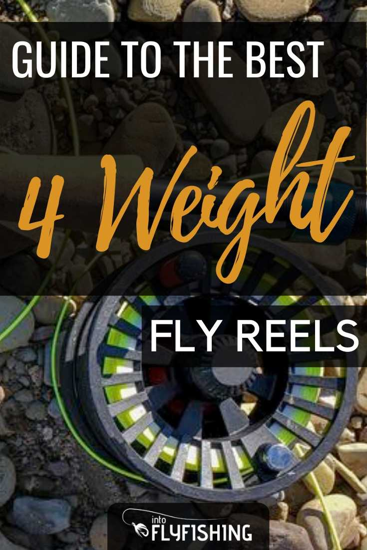 Guide to The Best 4 Weight Fly Reels