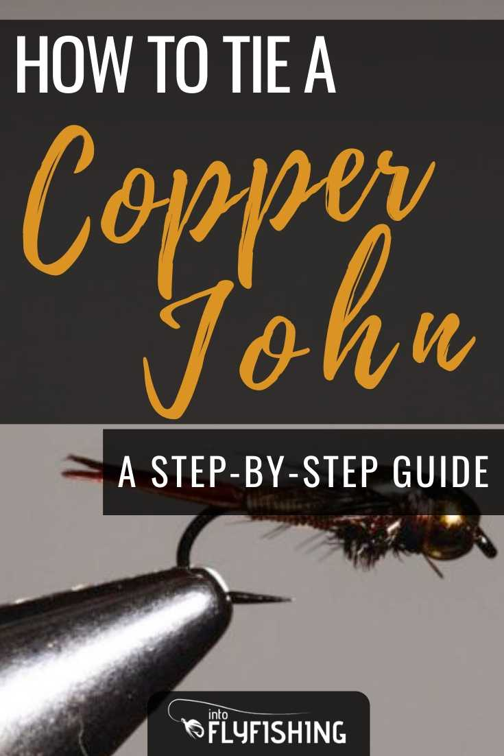 How To Tie A Copper John A Step-By-Step Guide