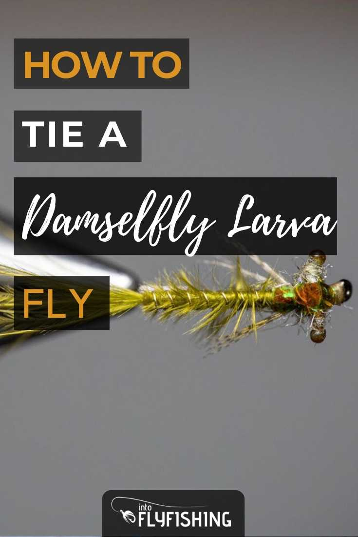 How To Tie A Damselfly Larva Fly