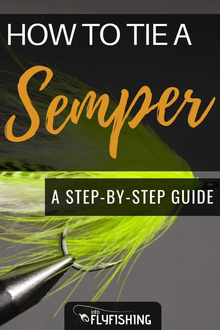 How To Tie A Semper: A Step-By-Step Guide