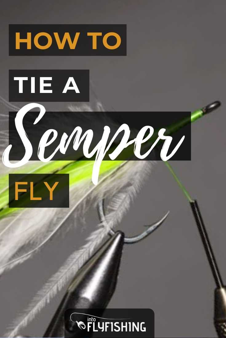 How To Tie A Semper Fly