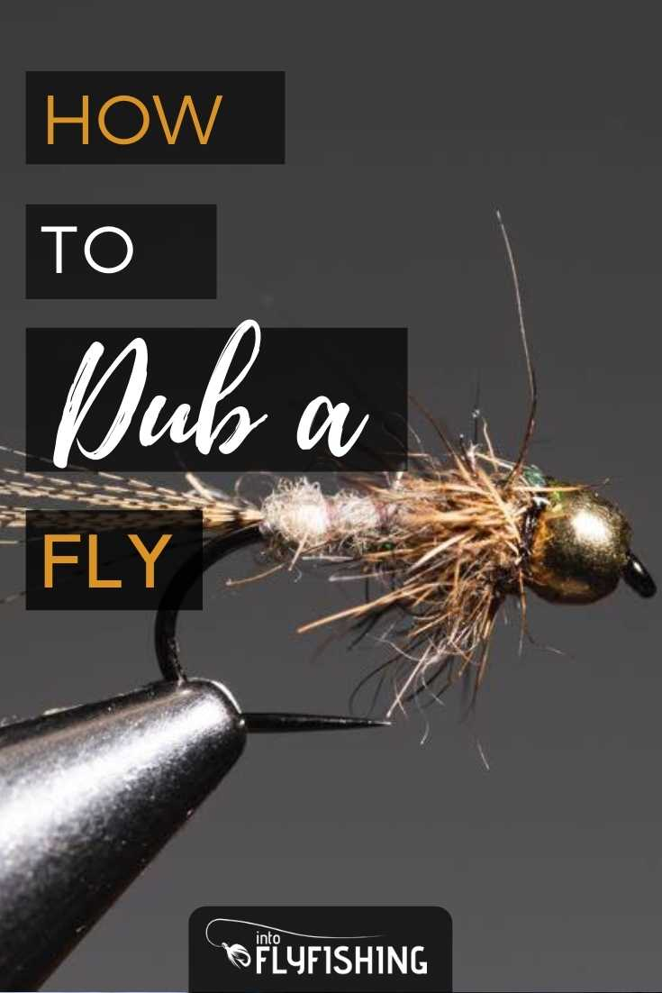 How to Dub a Fly