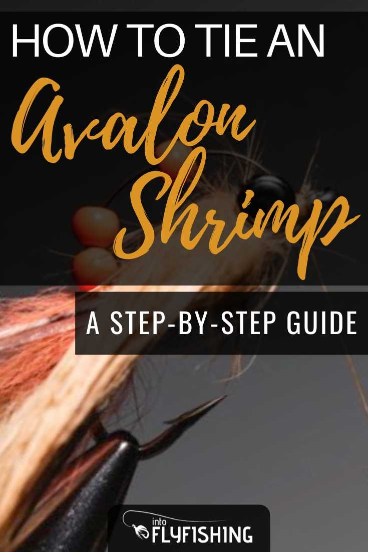 How to Tie an Avalon Shrimp: A Step-By-Step Guide