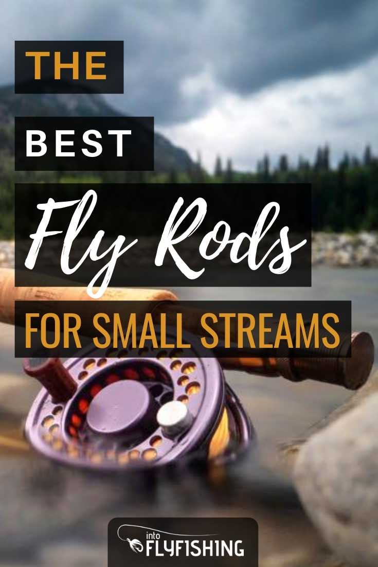 The Best Fly Rods for Small Streams