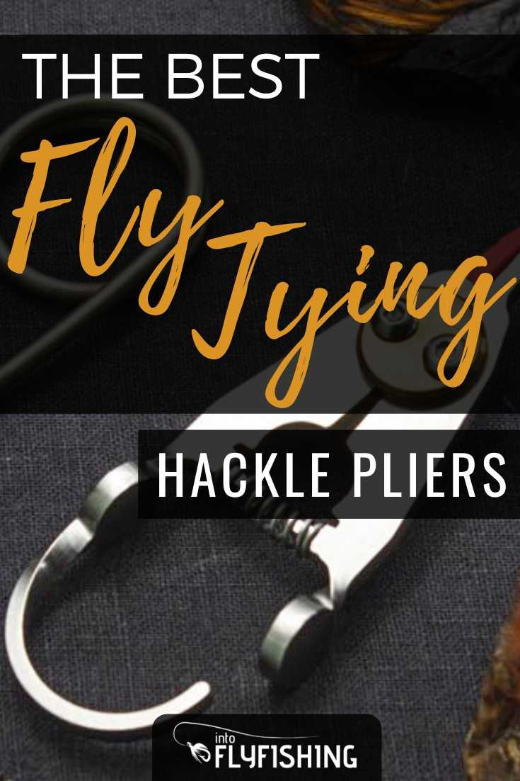The Best Fly Tying Hackle Pliers