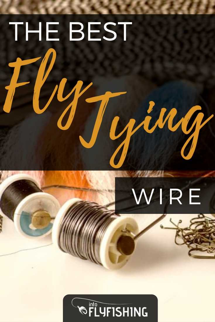 The Best Fly Tying Wire