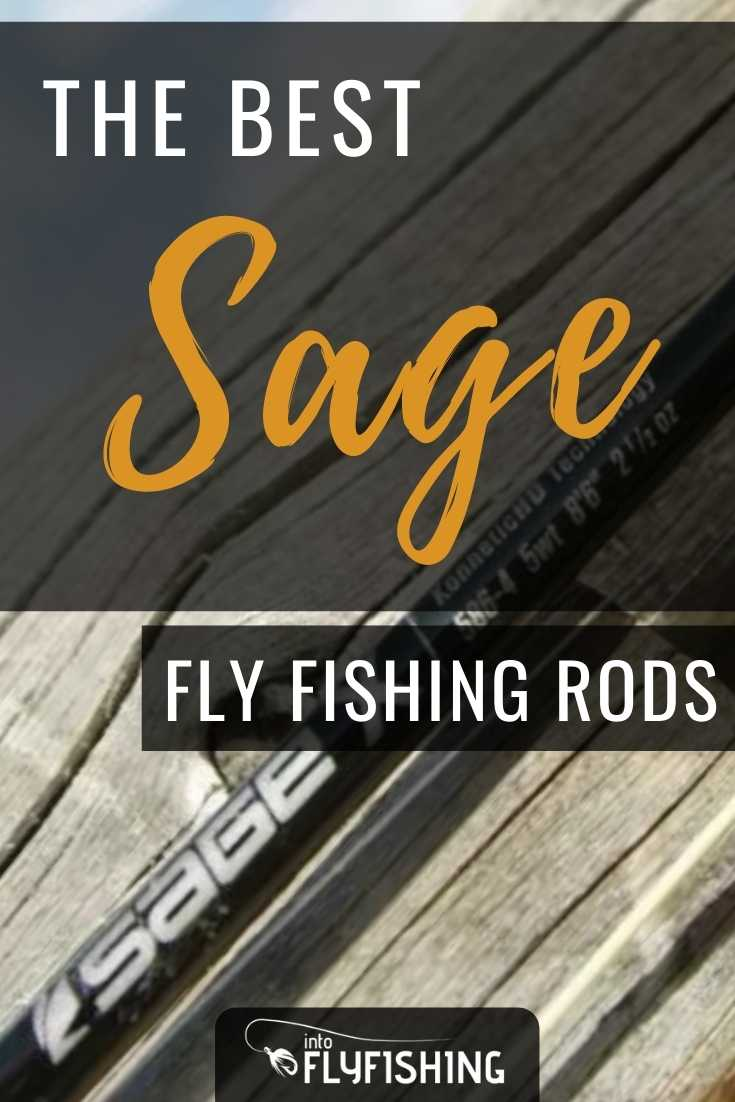 The Best Sage Fly Fishing Rods