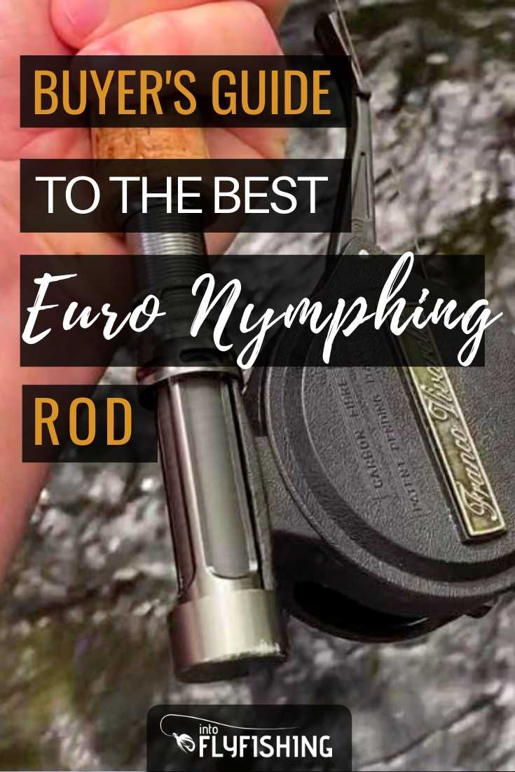 Buyer's Guide To The Best Euro Nymphing Rod