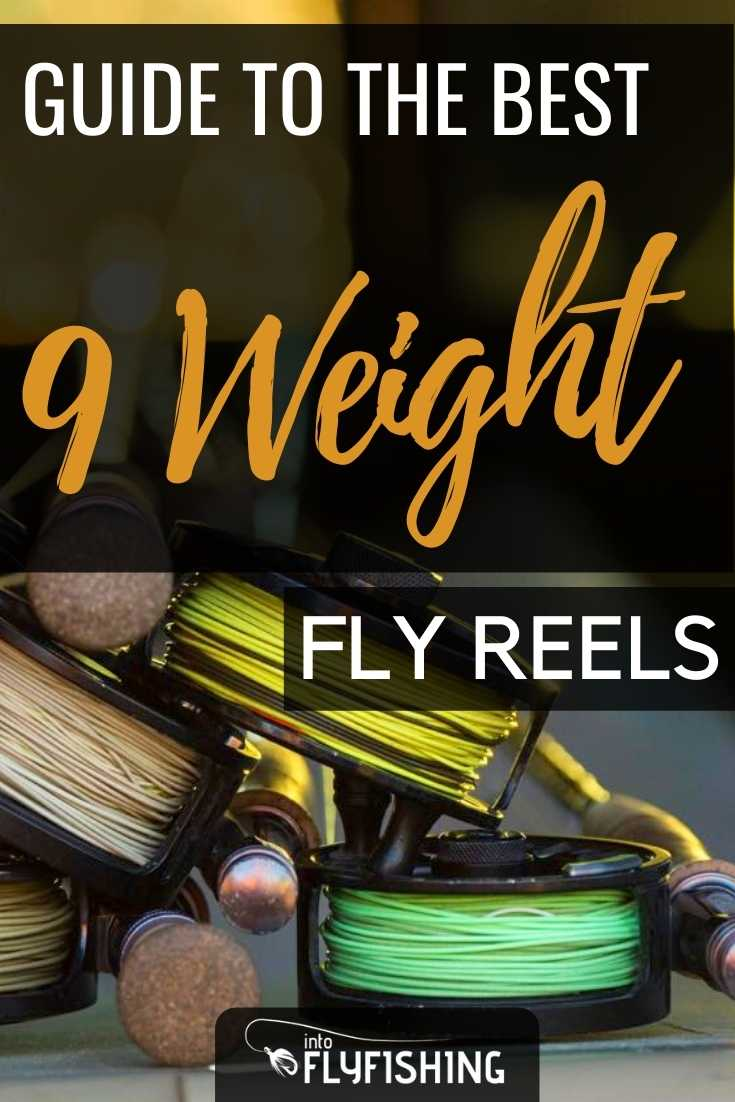 Guide To The Best 9 Weight Fly Reels